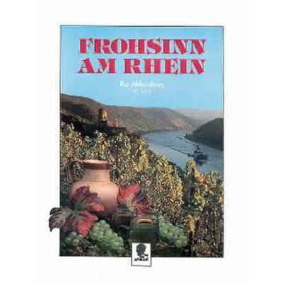 Frohsinn am Rhein