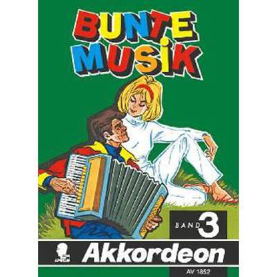 BUNTE MUSIK 3