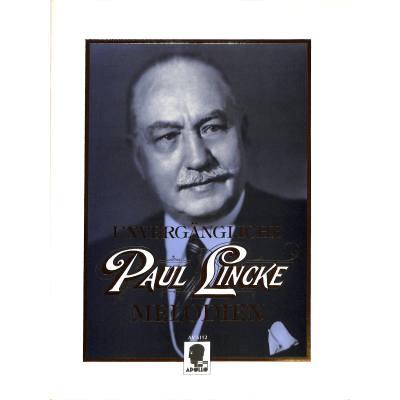 Unvergängliche Paul Lincke Melodien