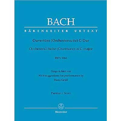 OUVERTUERE (ORCHESTERSUITE) 1 C-DUR BWV 1066