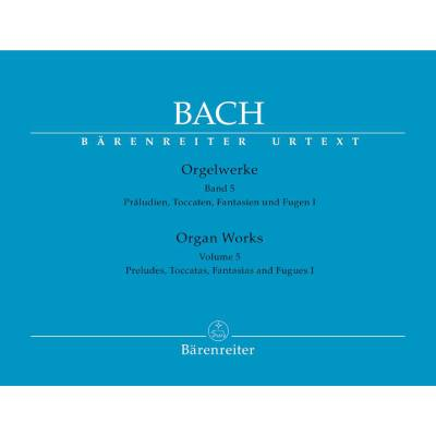 orgelwerke-5-praludien-toccaten-fantasien-fugen-1