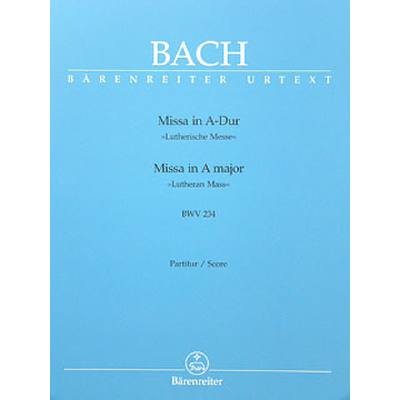 MESSE A-DUR BWV 234