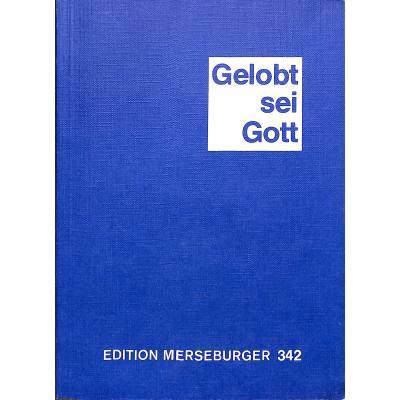 GELOBT SEI GOTT - CHORALGESANGBUCH