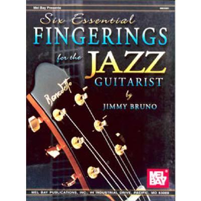6 essential fingerings for the Jazz guitarist