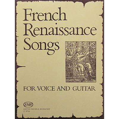 FRENCH RENAISSANCE SONGS