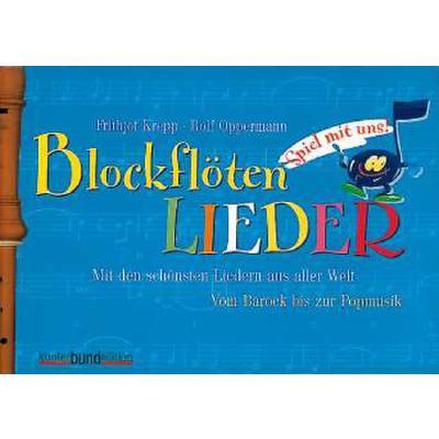 BLOCKFLOETENLIEDER 2 - SPIEL MIT UNS