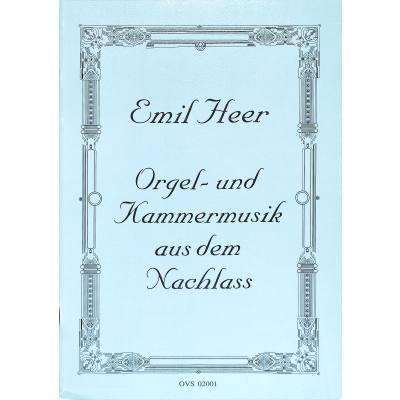 Orgel + Kammermusik Aus Dem Nachlass