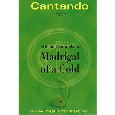 madrigal-of-a-cold
