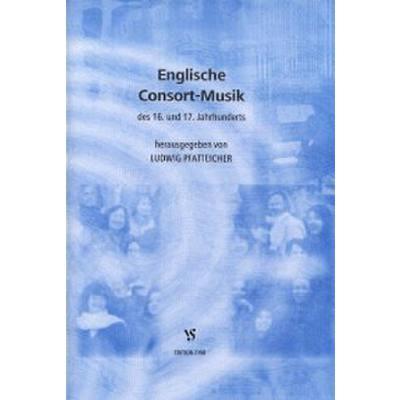 Englische Consort Musik Des 16 + 17 Jahrhunderts