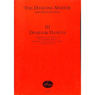 THE DANCING MASTER 3 - DAMES & DANCING