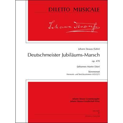 DEUTSCHMEISTER JUBILAEUMSMARSCH OP 470