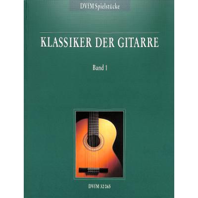 Klassiker der Gitarre 1