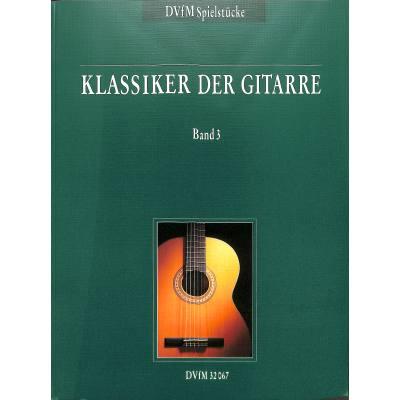 KLASSIKER DER GITARRE 3