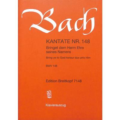 kantate-148-bringet-dem-herrn-ehre-seines-namens-bwv-148