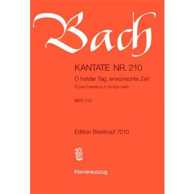 kantate-210-o-holder-tag-erwuenschte-zeit-bwv-210