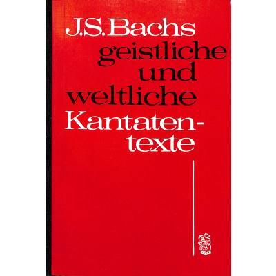 johann-sebastian-bachs-geistliche-weltliche
