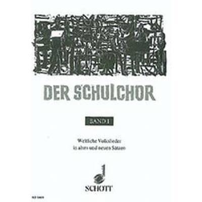 der-schulchor-1-weltliche-volkslieder