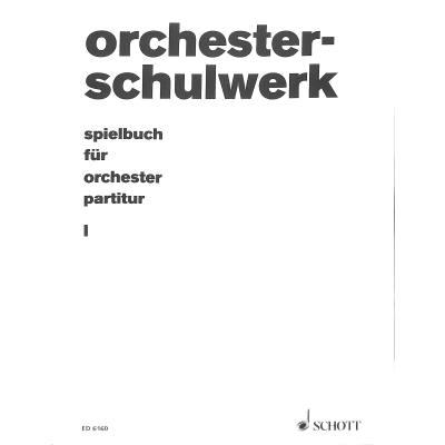 Spielbuch 1 für Orchester