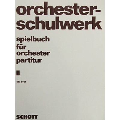 SPIELBUCH 2 FUER ORCHESTER