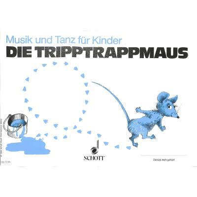 DIE TRIPPTRAPPMAUS - MUSIK + TANZ FUER KINDER 2
