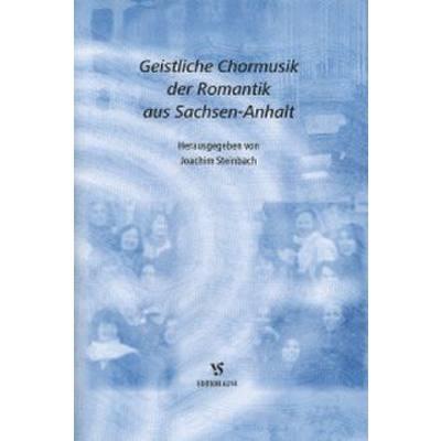 Geistliche Chormusik Der Romantik Aus Sachsen A...