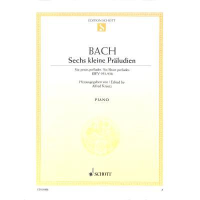 6 KLEINE PRAELUDIEN (BWV 933 - 938) - broschei