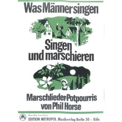was-manner-singen-singen-und-marschieren