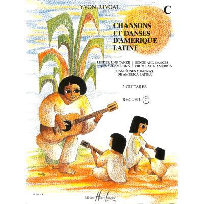 Chansons et danses d'amerique latine c