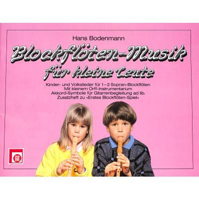 Blockflöten Musik für kleine Leute