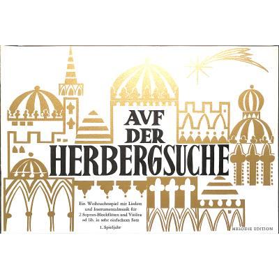 AUF DER HERBERGSSUCHE