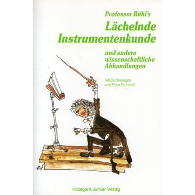professor-ruhl-s-lachelnde-instrumentenkunde-und-andere