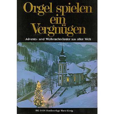 Orgel spielen ein Vergnügen - Spielbuch 4