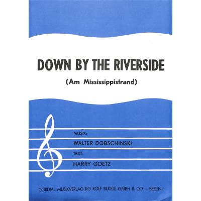 down-by-the-riverside