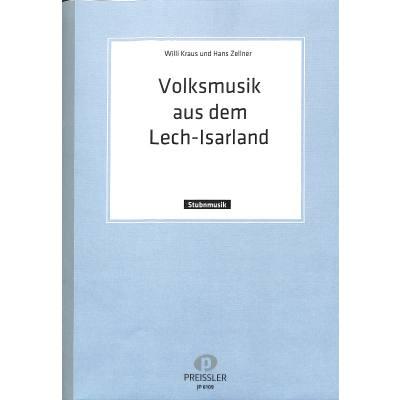 Volksmusik aus dem Lech Isar Land