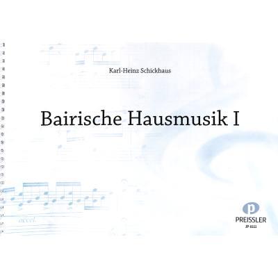Bairische Hausmusik 1