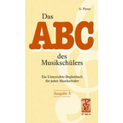 DAS ABC DES MUSIKSCHUELERS A