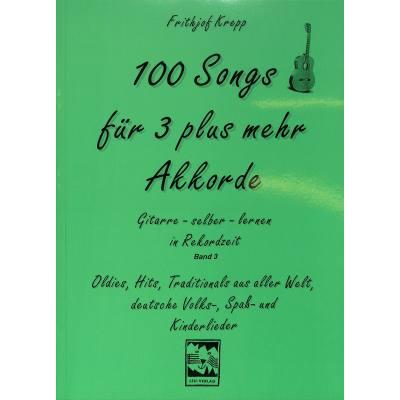 100 SONGS FUER 3 PLUS MEHR AKKORDE