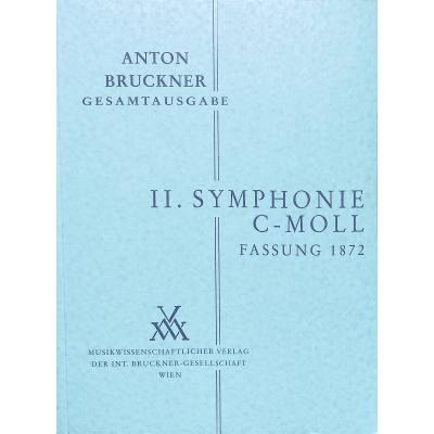 Sinfonie 2 c-moll 1872 Fassung 1