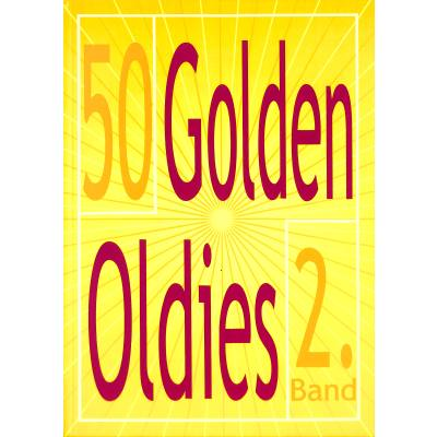 50 GOLDEN OLDIES 2