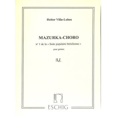 Mazurka choro (Suite populaire bresilienne 1)