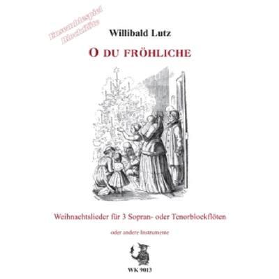 O Du Froehliche
