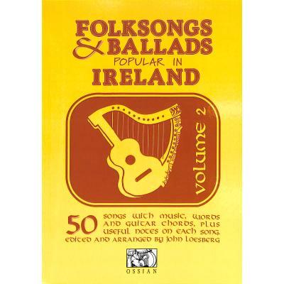 FOLKSONGS + BALLADS POPULAR IN IRELAND 2