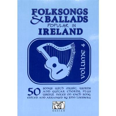 FOLKSONGS + BALLADS POPULAR IN IRELAND 4