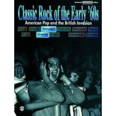 CLASSIC ROCK OF THE EARLY 60'S - AMERICAN POP AND THE BRITISH