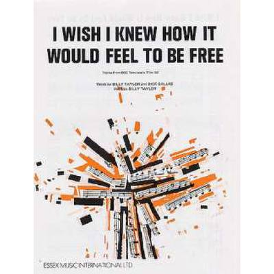 i-wish-i-knew-how-it-would-feel-to-be-free