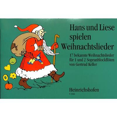 HANS + LIESE SPIELEN WEIHNACHTSLIEDER