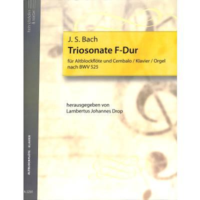 TRIOSONATE F-DUR (NACH BWV 525)