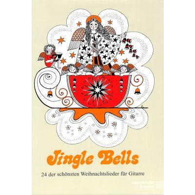 Jingle bells | 24 der schönsten Weihnachtslieder für Gitarre