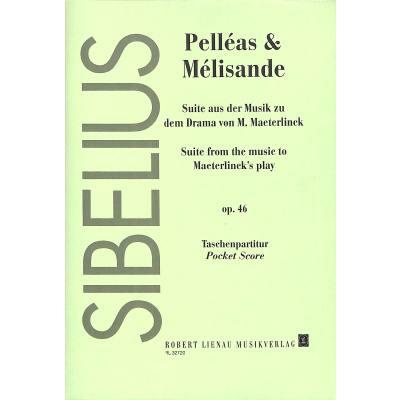 Pelleas + Melisande op 46