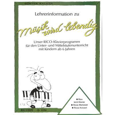 MUSIK WIRD LEBENDIG - LEHRERINFORMATION